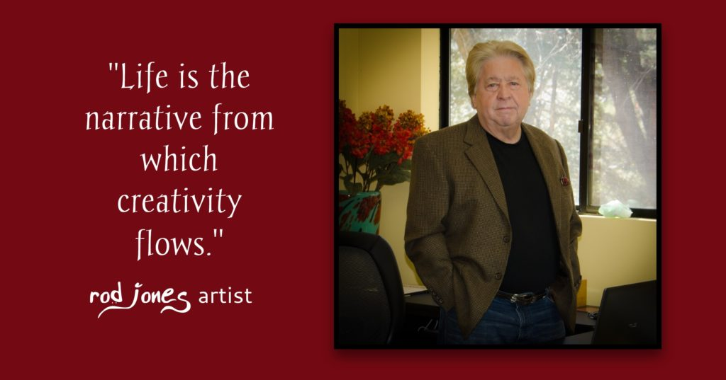 Rod Jones Artist Quote