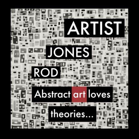 Every Creative Thought Rod Jones Artist